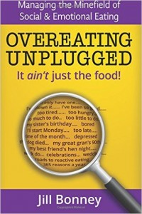 Overeating Unplugged by Jill Bonney